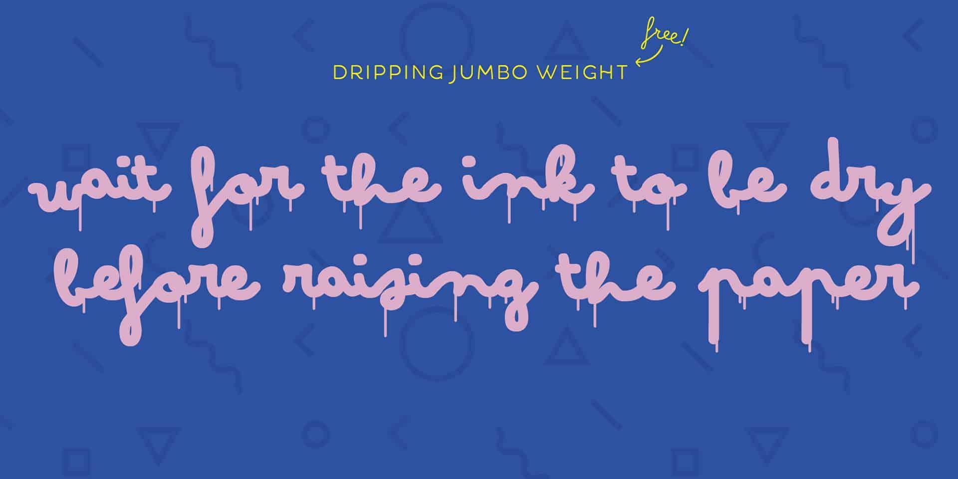 Download Bimbo Dripping Jumbo font (typeface)