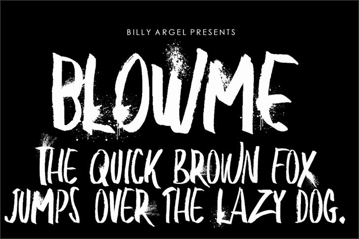 Download BLOW ME font (typeface)