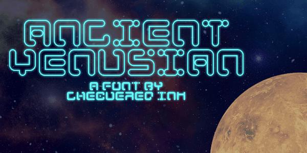 Ancient Venusian шрифт скачать бесплатно