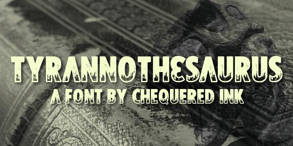 Tyrannothesaurus шрифт скачать бесплатно