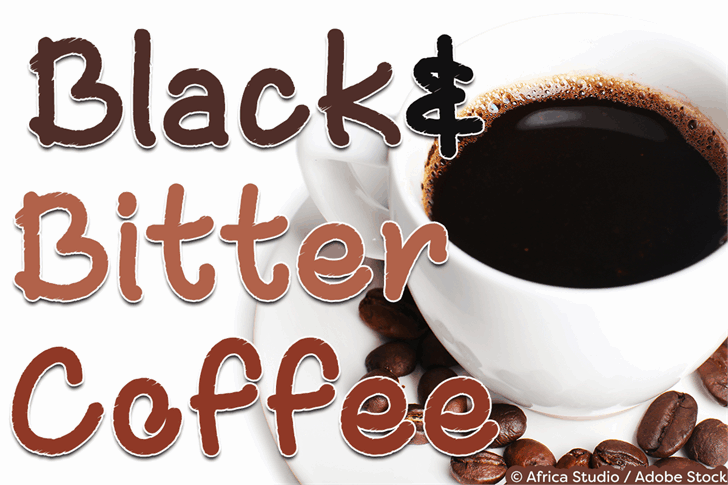 Download Black and Bitter Coffee font (typeface)