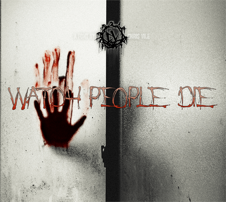 Download Watch People Die  font (typeface)