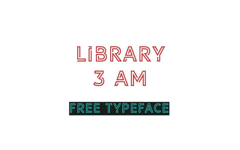 Download Library 3 am font (typeface)