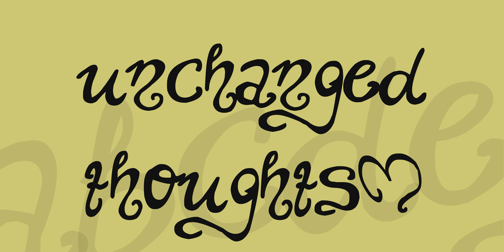 Download Unchanged thoughts font (typeface)
