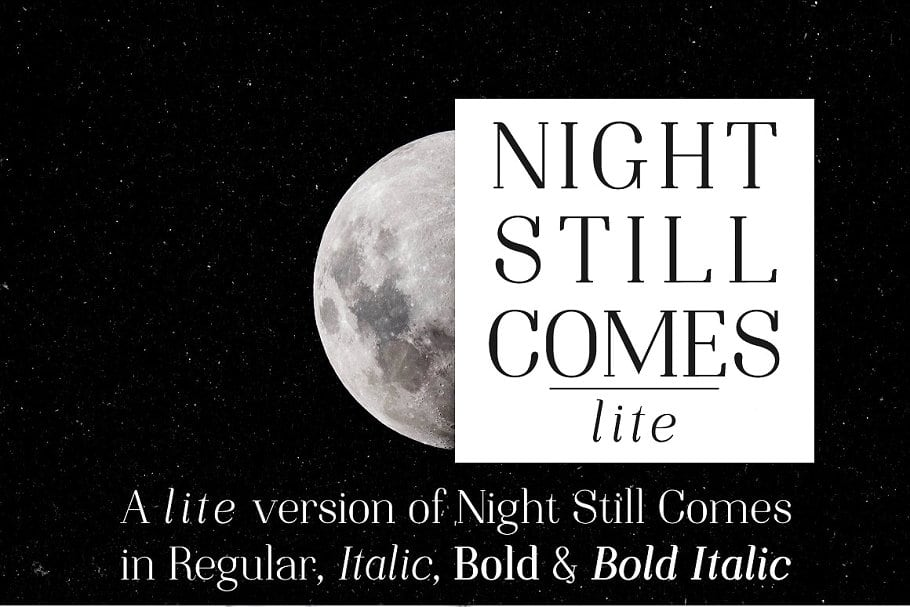 Download Night Still Comes Lite font (typeface)