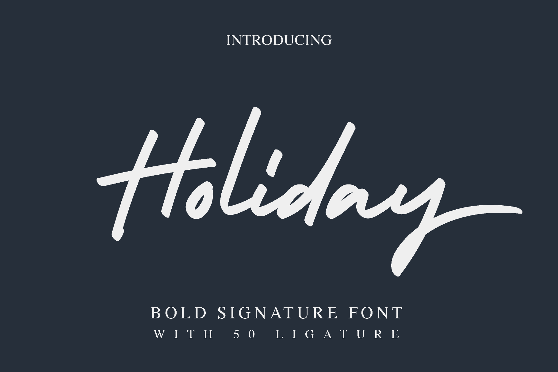 Download Holiday Bold font (typeface)