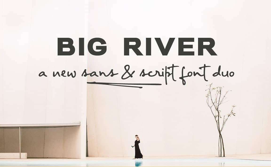 Download Big River font (typeface)
