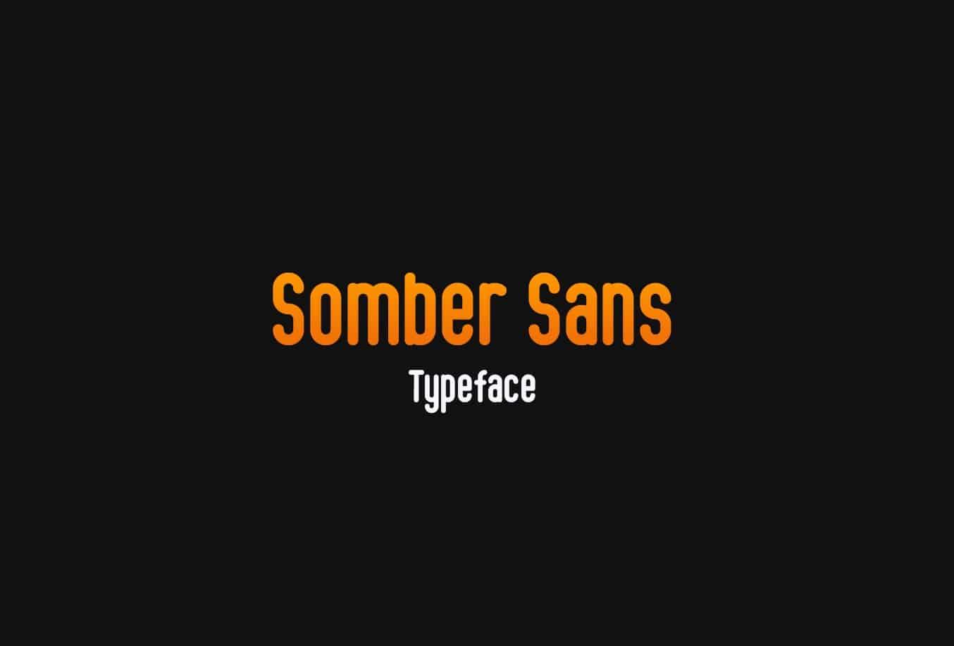 Download Somber Sans font (typeface)