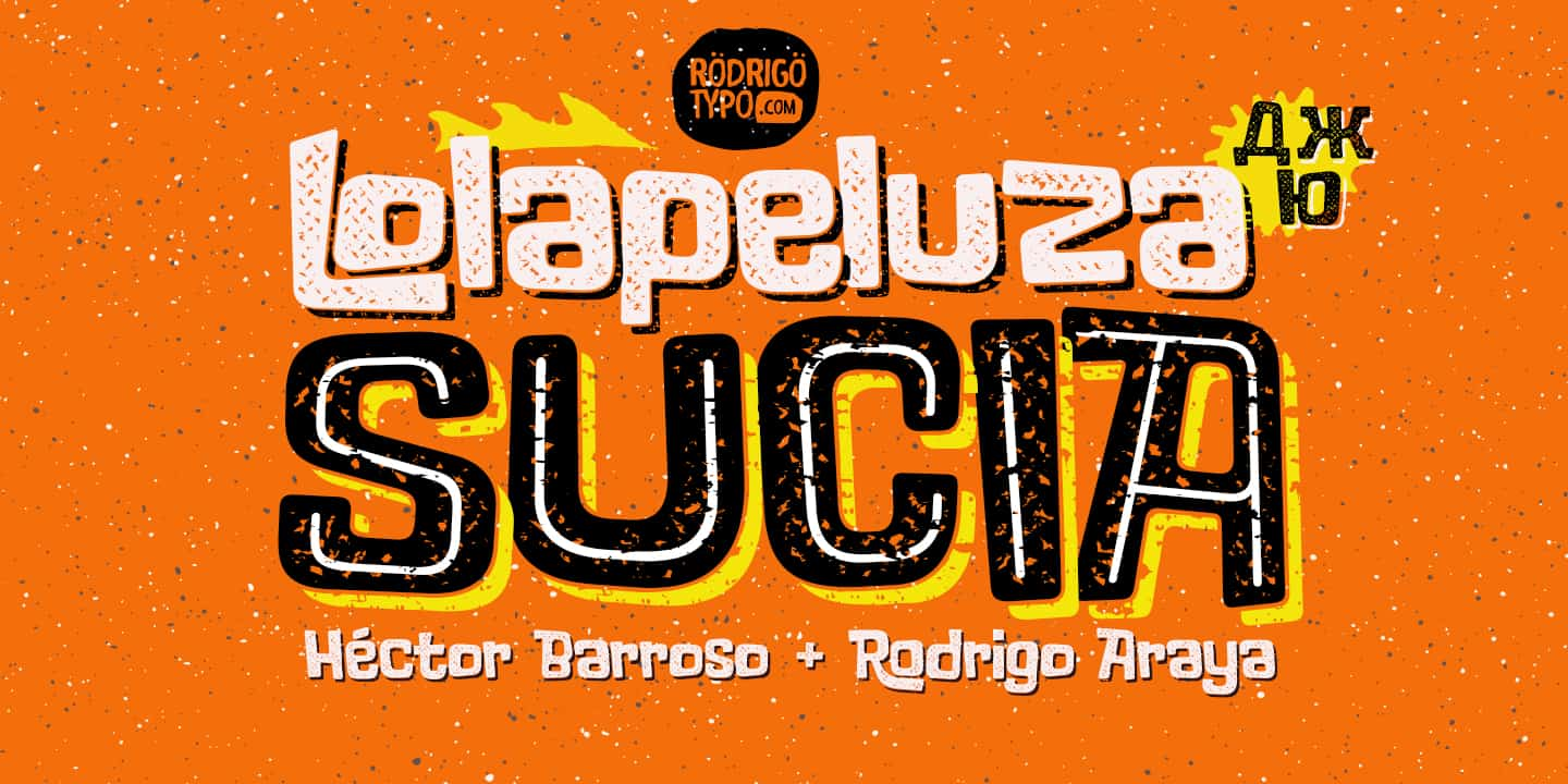 Download Lolapeluza Sucia font (typeface)