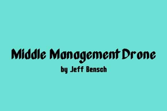 Download Middle Management Drone font (typeface)