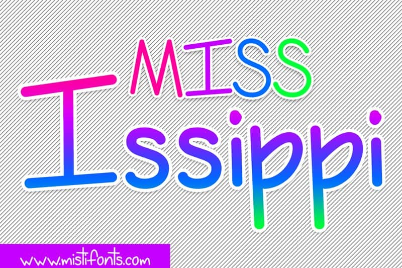 Download Miss Issippi font (typeface)
