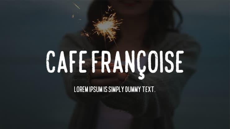 Download Cafe Francoise font (typeface)