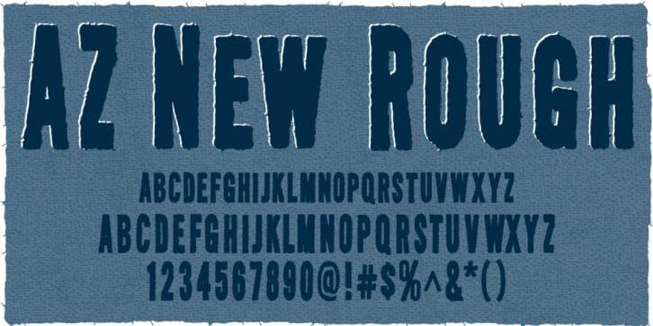 Download AZ New Rough font (typeface)