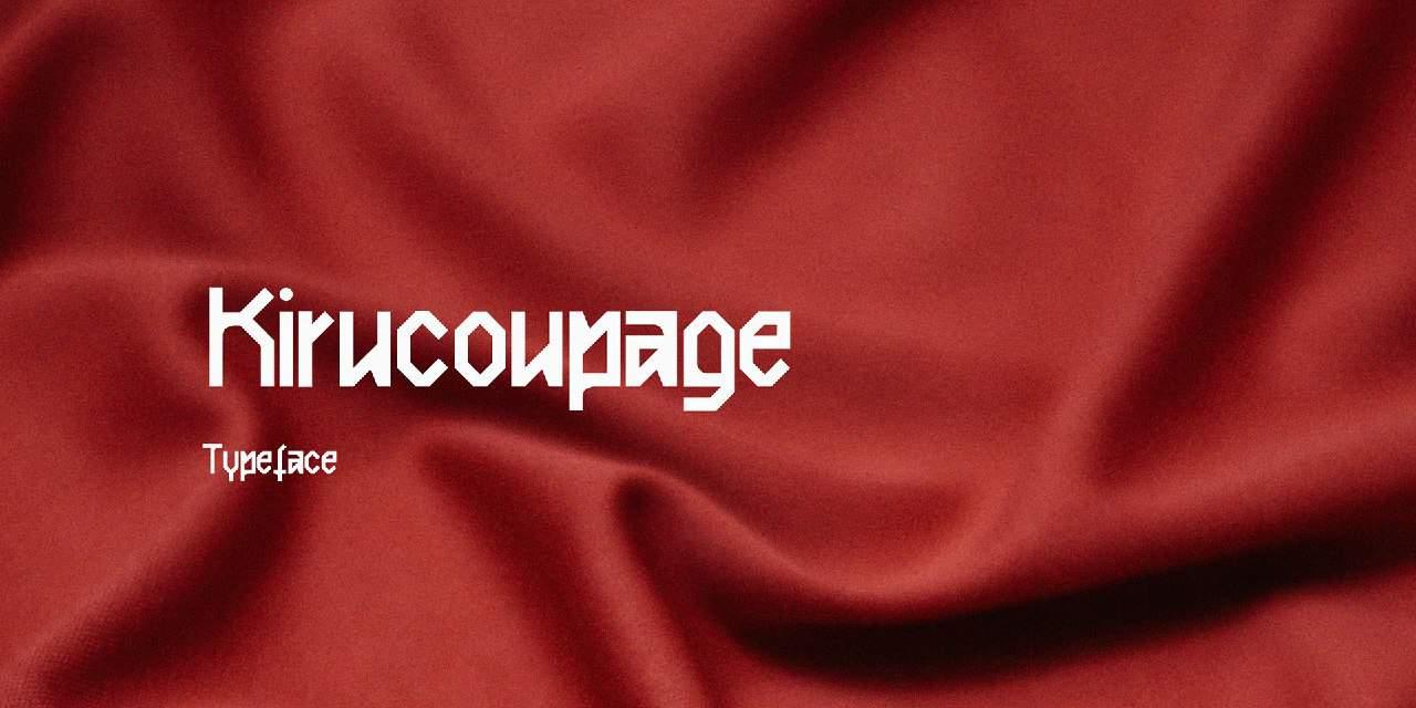 Download Kirucoupage font (typeface)